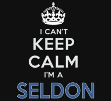I can't keep calm. I'm a SELDON by kin-and-ken