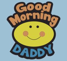 Good Morning DADDY Kids Clothes