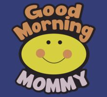Good Morning MOMMY by jazzydevil