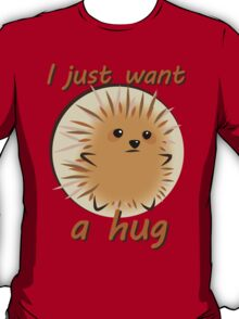 Too Prickly to Hug T-Shirt