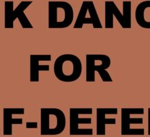 Punk Dancing For Self-Defense Sticker