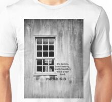micah 6 Justly Mercy Unisex T-Shirt