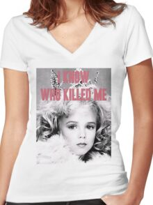 JonBenet Ramsey - I Know Who Killed Me Women's Fitted V-Neck T-Shirt