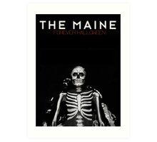 The Maine - Forever Halloween Art Print