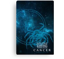 Cancer- Intuitive, loving and Tenacious Canvas Print