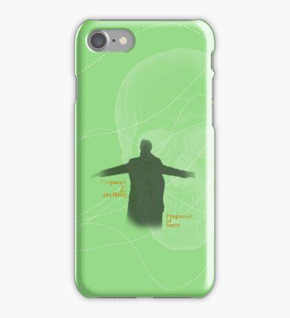 Prepared to burn iPhone Case/Skin