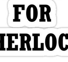 John Watson I don't Shave for Sherlock Sticker