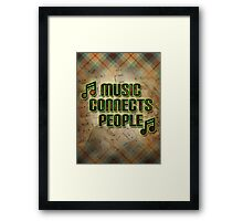 Music Connects People Framed Print