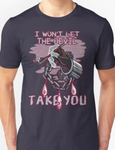 I won't let the devil take you. T-Shirt