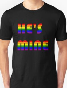 He's Mine rainbow Unisex T-Shirt
