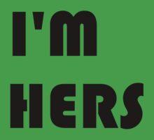 I'm Hers by Rjcham