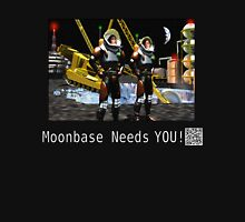 Moonbase Needs You Unisex T-Shirt