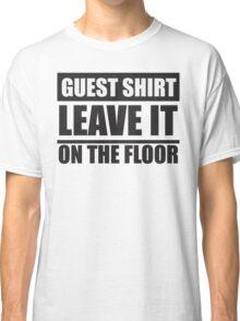 Guest shirt Classic T-Shirt