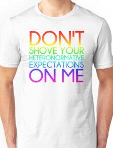 Heteronormative Expectations (rainbow) Unisex T-Shirt