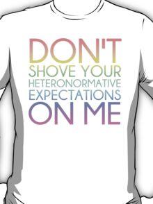 Heteronormative Expectations (pastel rainbow) T-Shirt