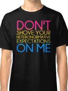 Heteronormative Expectations (pan) Classic T-Shirt