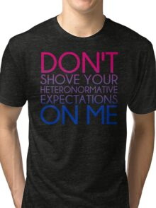 Heteronormative Expectations (bi) Tri-blend T-Shirt