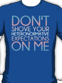 Heteronormative Expectations (trans) T-Shirt