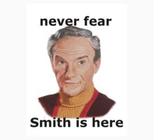 Never fear Smith is here.. by Gary Fernandez