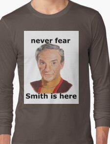 Never fear Smith is here.. Long Sleeve T-Shirt