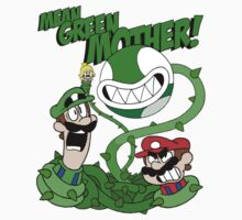 Mean Green Mother Shirt! by TerminalMontage