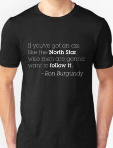 Ron Burgundy North Star - White Lettering T-Shirt