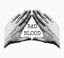 Bad Blood // by CazML