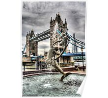 Tower Bridge and the Girl and Dolphin Statue Poster