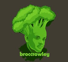BROCCROWLEY Unisex T-Shirt