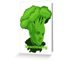 BROCCROWLEY Greeting Card
