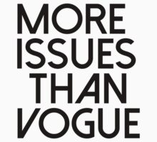 More Issues Than Vogue 1  by missylayner