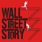 Wall Street Story by KillerBrick Tees