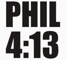 Phil 4:13 by CoveredByTees