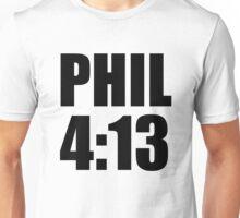 Phil 4:13 Unisex T-Shirt