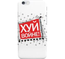 Fuck War /In Cyrillic alphabet III iPhone Case/Skin