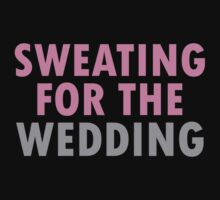 Sweating For The Wedding by 4season