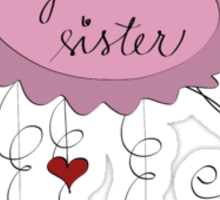 Great sister Sticker