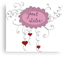 Great sister Canvas Print