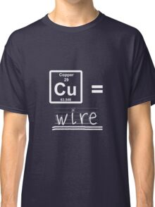 Ahhh, wire.... Classic T-Shirt