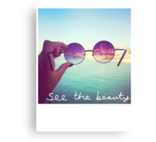 See The Beauty Canvas Print