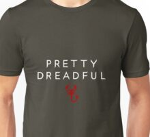 Pretty Dreadful Unisex T-Shirt