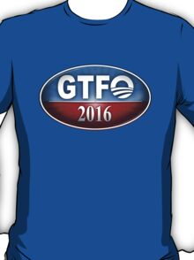 Obama Sucks - GTFO 2016 T-Shirt
