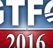 Obama Sucks - GTFO 2016 Sticker