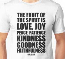 The fruit of the Spirit - Gal 5:22 Unisex T-Shirt