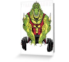 Tyrannosaurus Flex (With text) Greeting Card