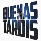 Buenas Tardis by sashakeen