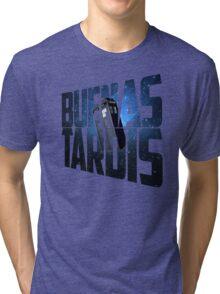Buenas Tardis Tri-blend T-Shirt
