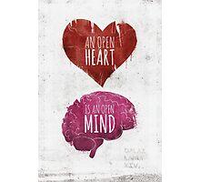 Open Heart, Open Mind Photographic Print