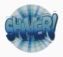 "Speech Bubbles Clouds Comic Book, ""SHIVER!"" T-shirts by artkrannie"