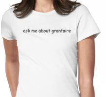ask me about grantaire Womens Fitted T-Shirt